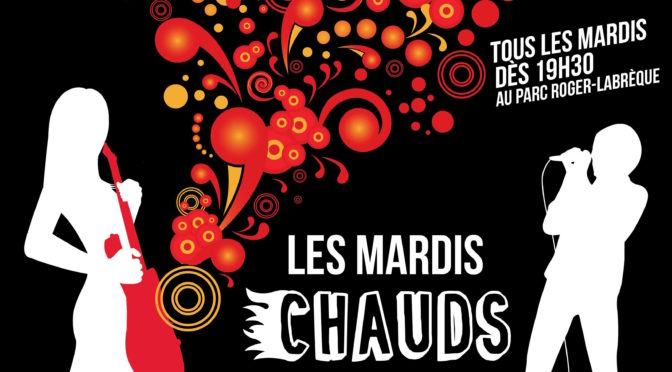 Les Mardis Chauds 2018 de retour le 3 juillet 2018 à 19:30h