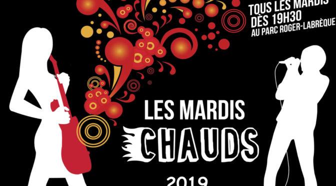 Les Mardis Chauds 2019 de retour dès le 2 juillet 2019
