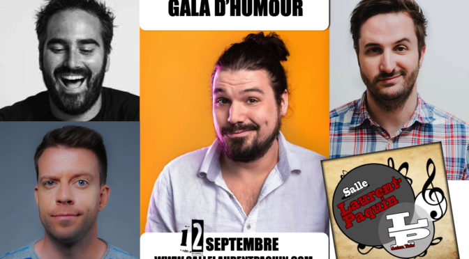 Le gala de l'humour de retour le 12 septembre 2020 à 25$